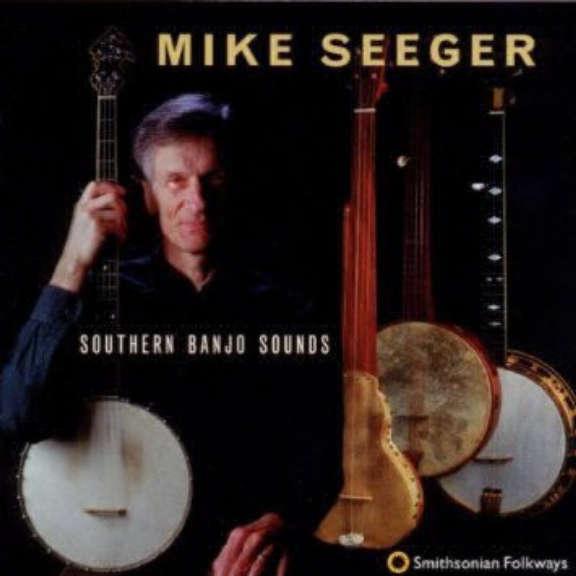 Mike Seeger Southern Banjo Sounds Oheistarvikkeet 1998