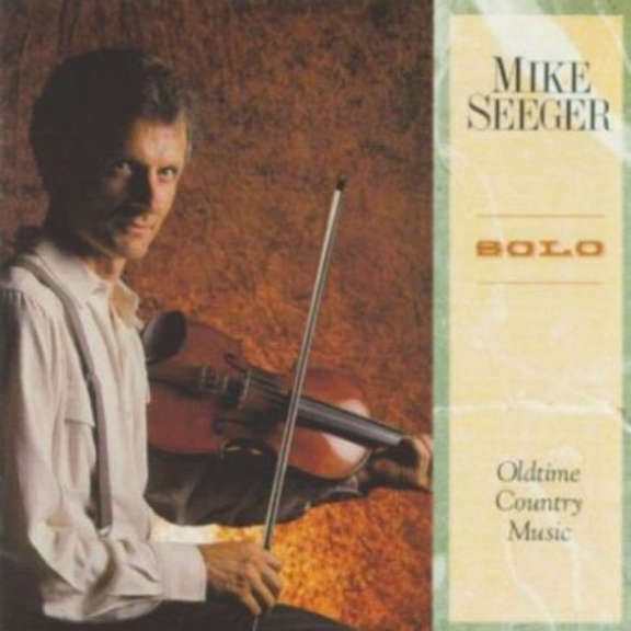 Mike Seeger Solo: Oldtime Country Music Oheistarvikkeet 1991