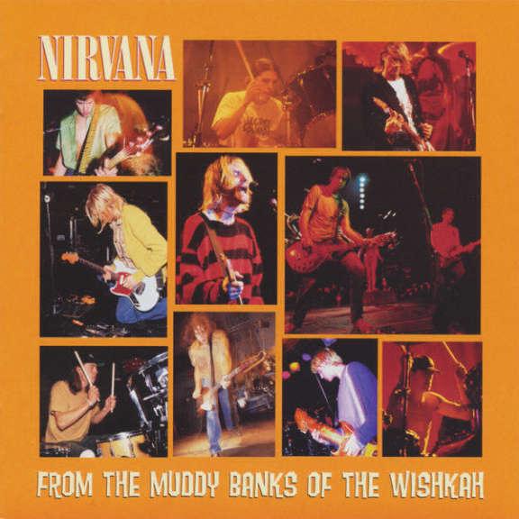 Nirvana From The Muddy Banks Of The Wishkah Oheistarvikkeet 1996