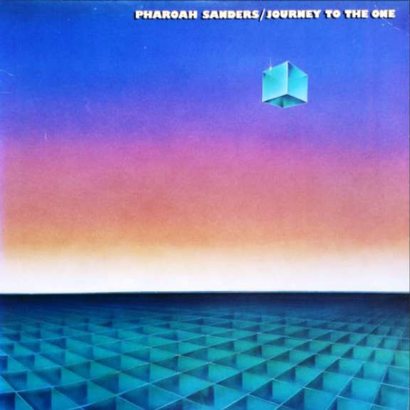 Pharoah Sanders Journey to the One LP 2020