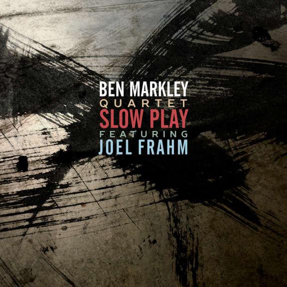 Ben Markley Quartet Slow Play Oheistarvikkeet 2020