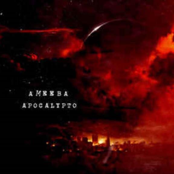 Ameeba Apocalypto LP 2016