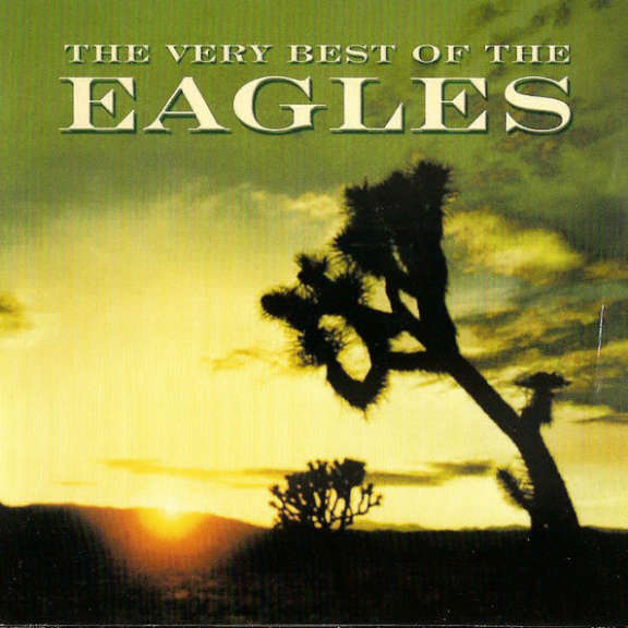 Eagles The Very Best Of The Eagles Oheistarvikkeet 2001