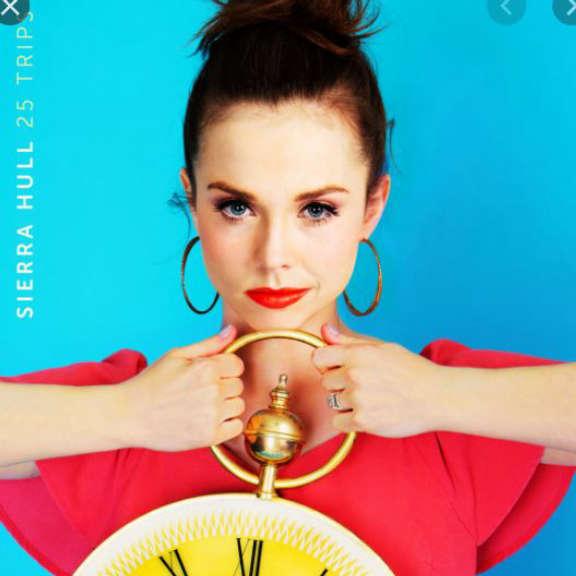 Sierra Hull 25 Trips   LP 2020