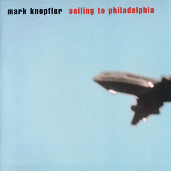 Mark Knopfler Sailing To Philadelphia Oheistarvikkeet 0