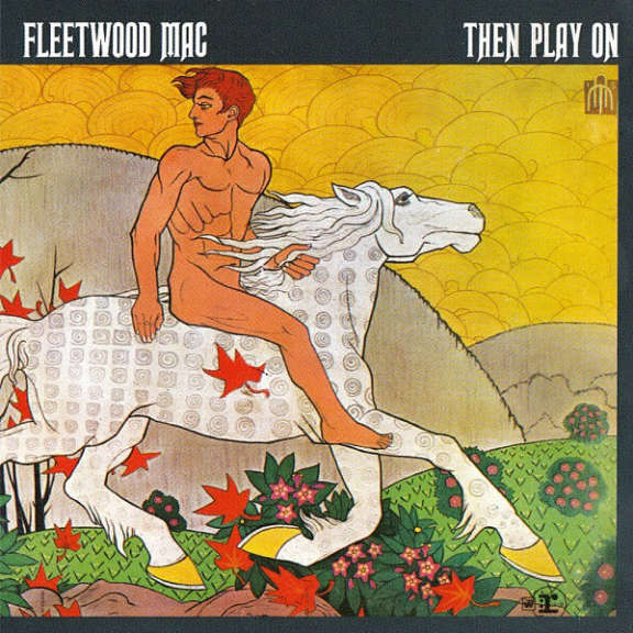 Fleetwood Mac Then Play On Oheistarvikkeet 0