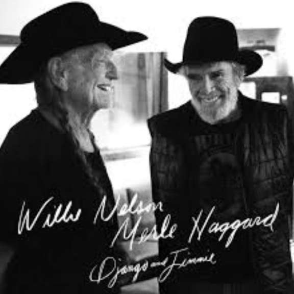 Willie Nelson & Merle Haggard Django And Jimmie LP 2020