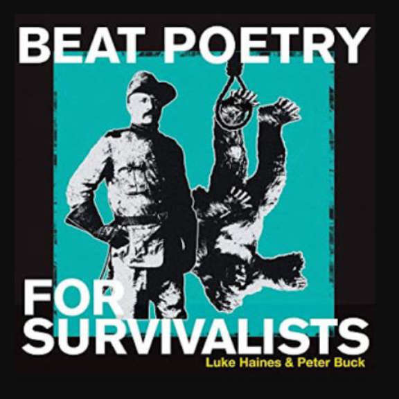 Luke Haines & Peter Buck Beat Poetry for Survivalists  Oheistarvikkeet 2020