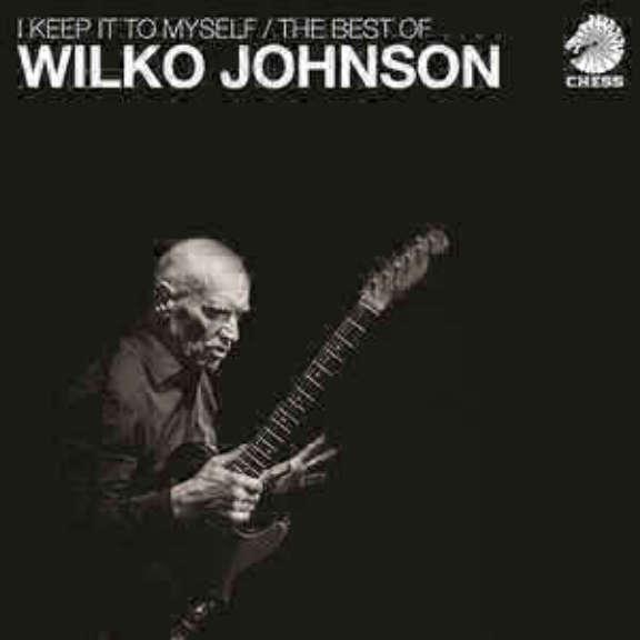 Wilko Johnson I Keep It To Myself / The Best Of Wilko Johnson LP 2017