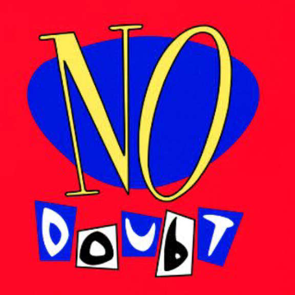 No Doubt No Doubt LP 2017