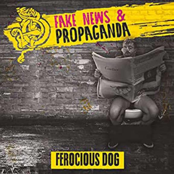 Ferocious Dog Fake News & Propaganda LP 2020