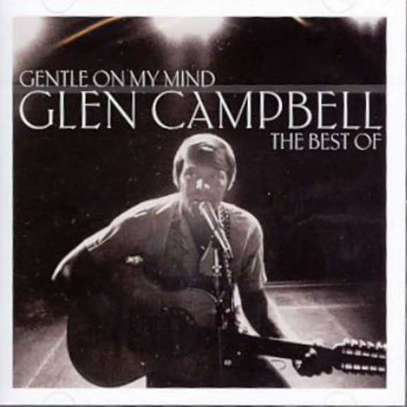 Glen Campbell Gentle On My Mind: The Best Of Glen Campbell 2020