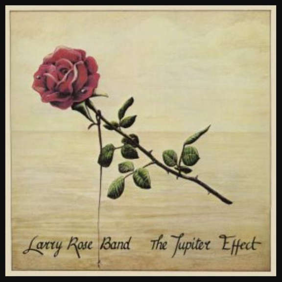 Larry Rose Band The Jupiter Effect   Oheistarvikkeet 2020