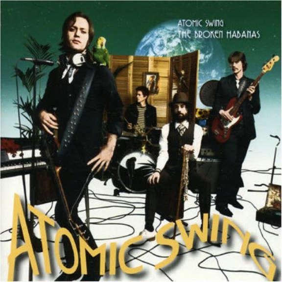 Atomic Swing The Broken Habanas Oheistarvikkeet 2006