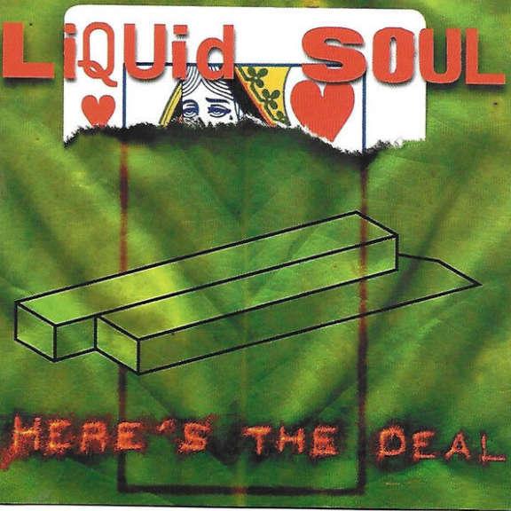 Liquid Soul Here's The Deal Oheistarvikkeet 2000
