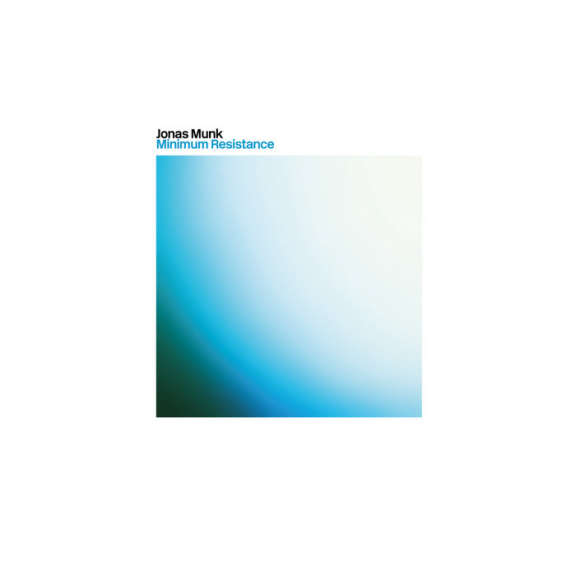 Jonas Munk Minimum Resistance  LP 2020