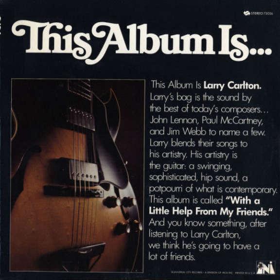 Larry Carlton With A Little Help From My Friends Oheistarvikkeet 2020