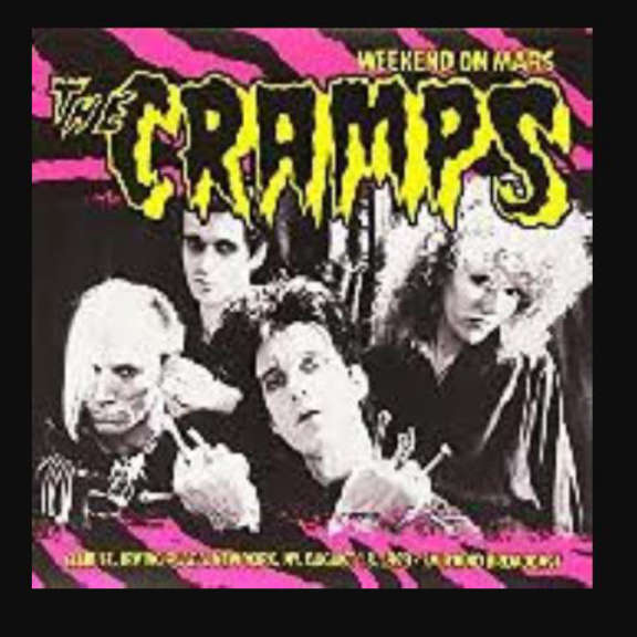 Cramps WEEKEND ON MARS, LIVE AT CLUB 57. IRVING PLAZA NY 1978 LP 2020