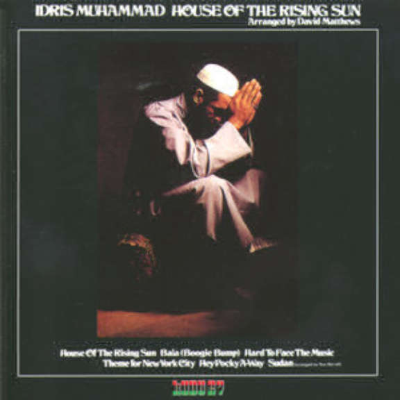 Idris Muhammad House of the Rising Sun   Oheistarvikkeet 2020