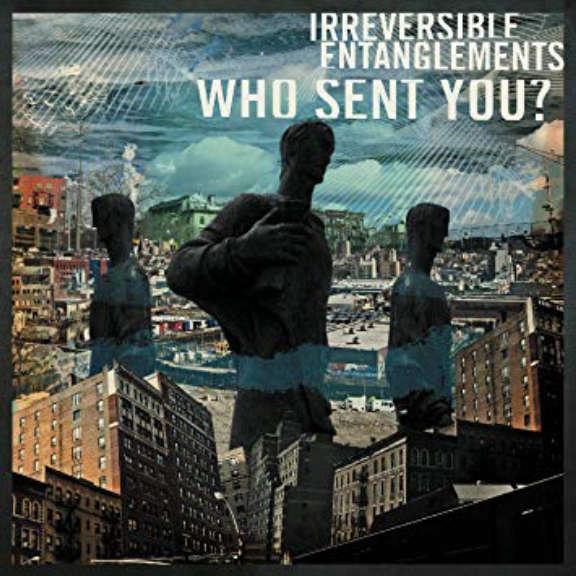 Irreversible Entanglements Who Sent You? Oheistarvikkeet 2020