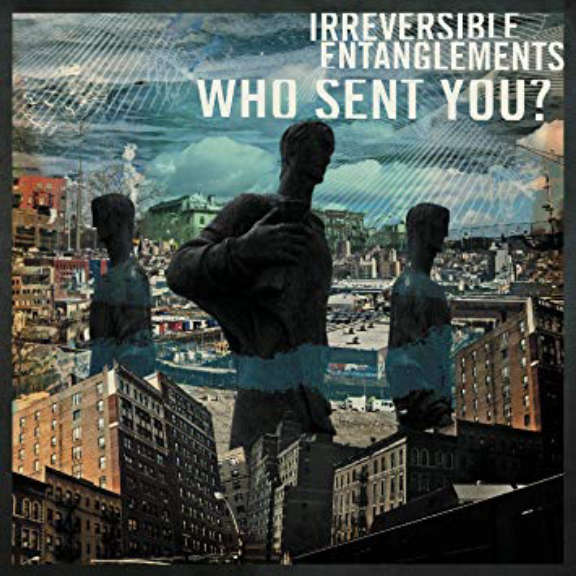 Irreversible Entanglements Who Sent You?  LP 2020