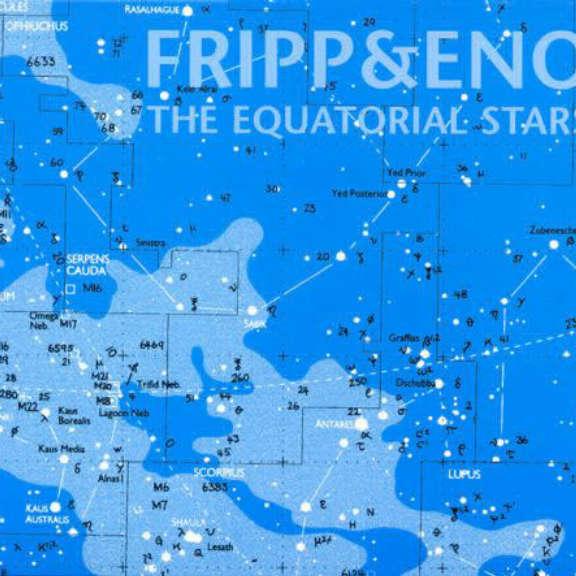 Fripp & Eno The Equatorial Stars Oheistarvikkeet 2004