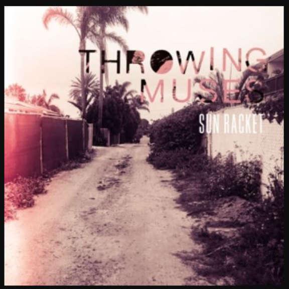Throwing Muses Sun Racket LP 2020
