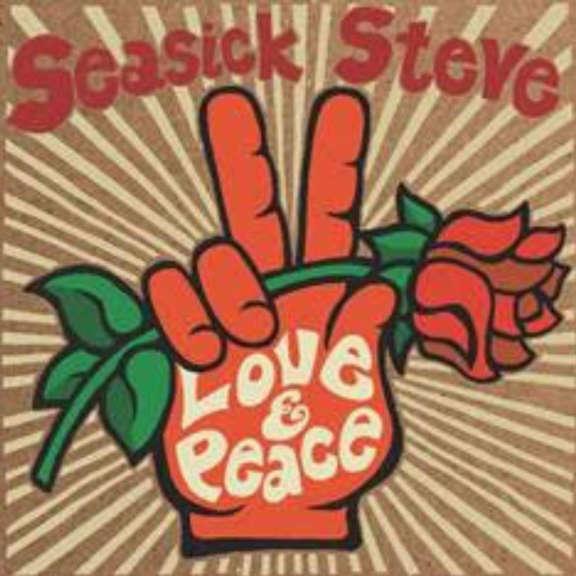 Seasick Steve Love & Peace  LP 2020