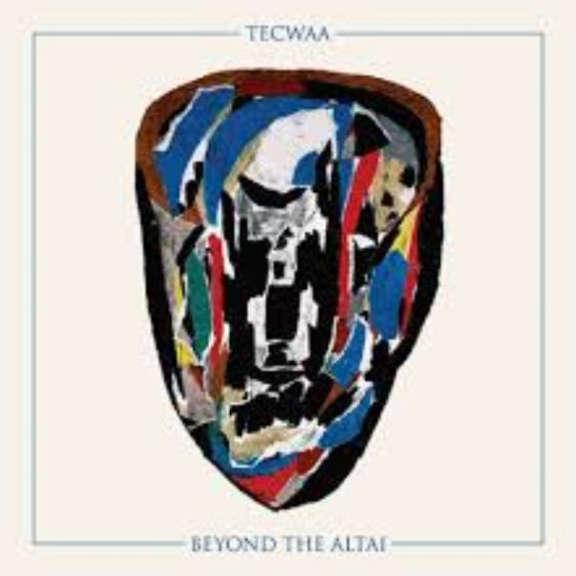 Tecwaa Beyond the Altai LP 2020