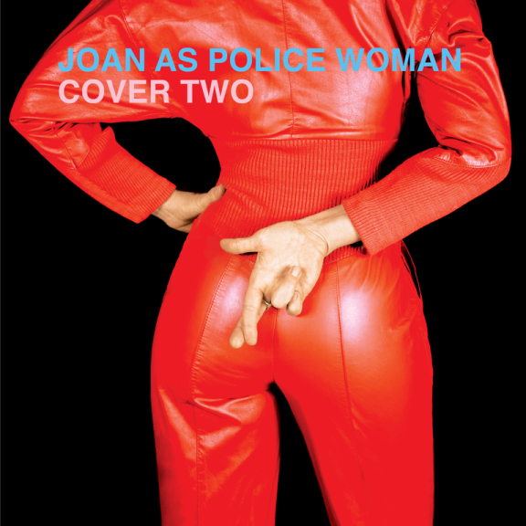 Joan As Police Woman Cover Two LP 2020