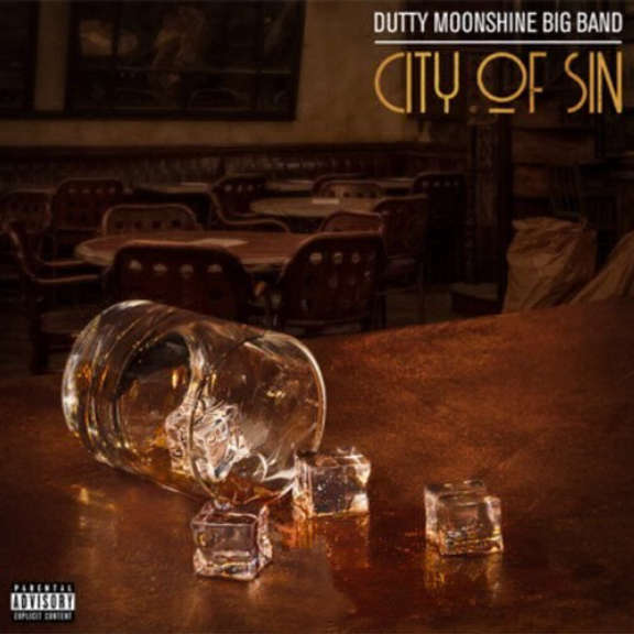 Dutty Moonshine Big Band City of Sin LP 2020