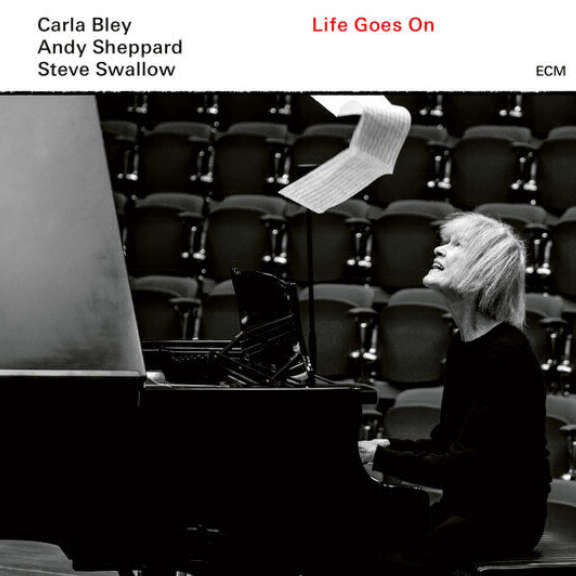 Carla Bley / Andy Sheppard / Steve Swallow Life Goes On LP 2020