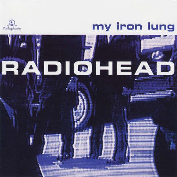 Radiohead My Iron Lung Oheistarvikkeet 1994