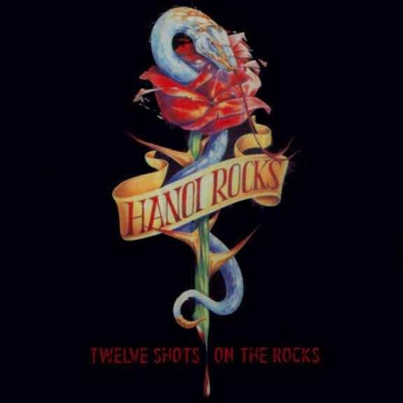 Hanoi Rocks Twelve Shots On The Rocks Oheistarvikkeet 2002