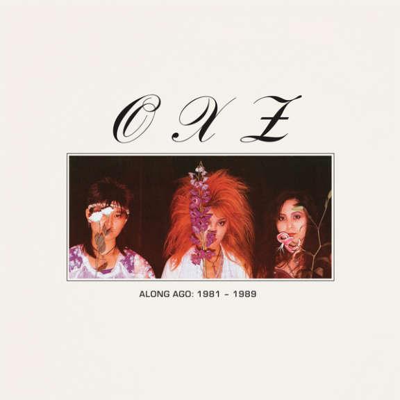 OXZ Along Ago: 1981-1989  LP 2020