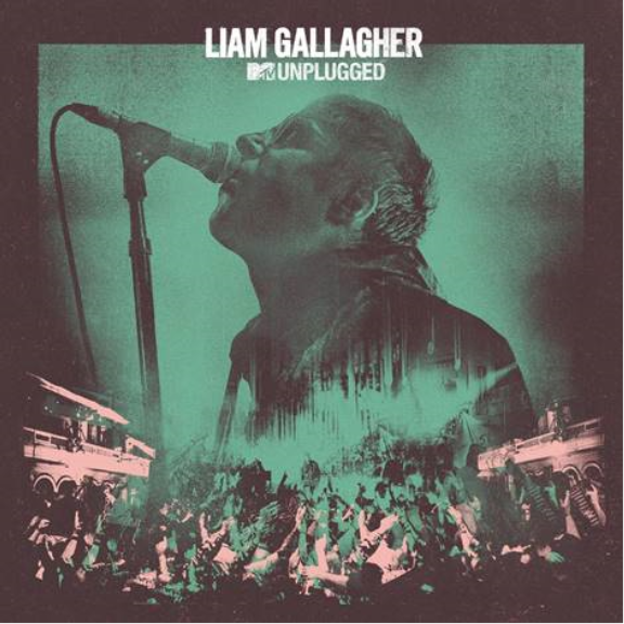 Liam Gallagher MTV Unplugged LP 2020