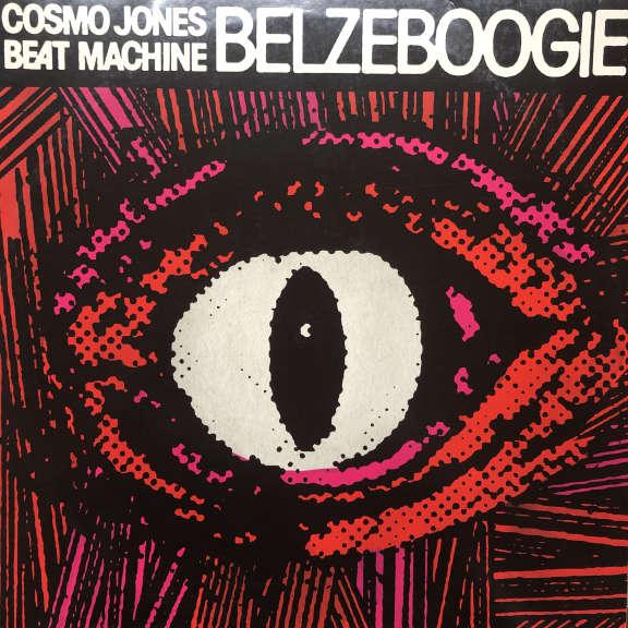 Cosmo Jones Beat Machine Belzeboogie LP 2008
