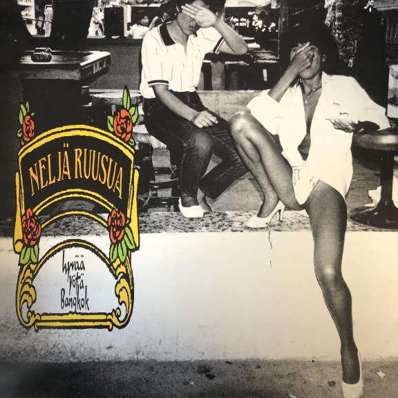 Neljä Ruusua Hyvää Yötä Bangkok LP 0
