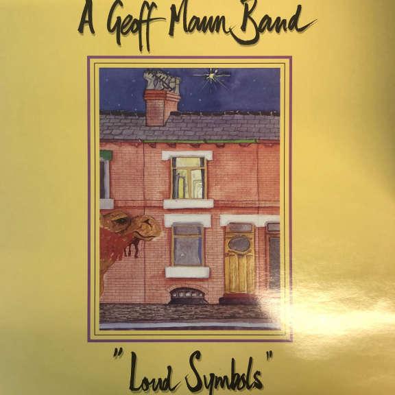 A Geoff Mann Band Loud Symbols LP 0