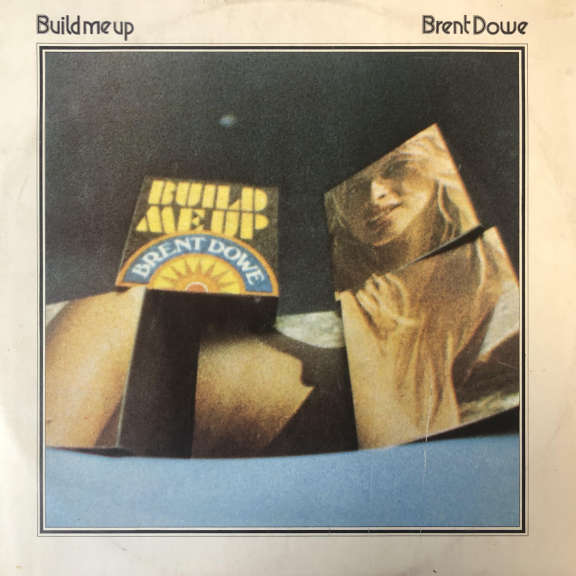 Brent Dowe Build Me Up LP 0