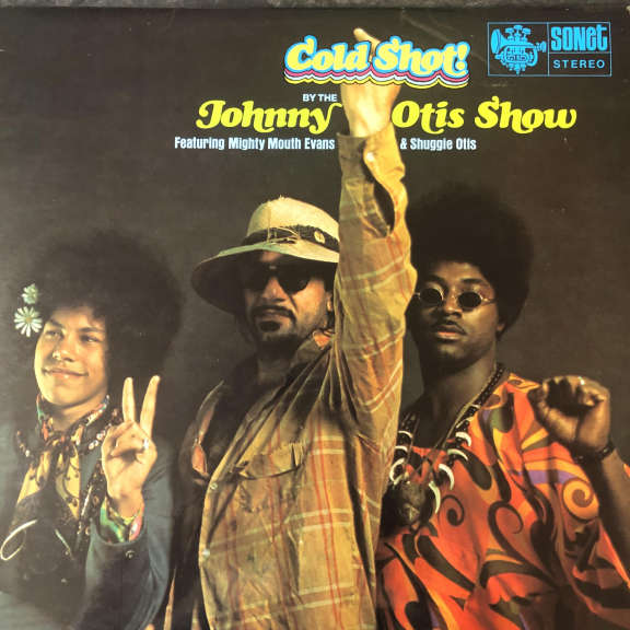 The Johnny Otis Show Featuring Mighty Mouth Evans & Shuggie Otis Cold Shot! LP 0