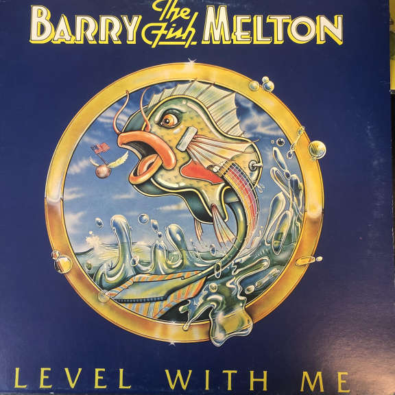 Barry Melton Level With Me LP 0