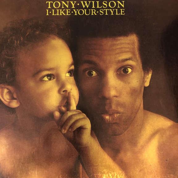 Tony Wilson I Like Your Style LP 0
