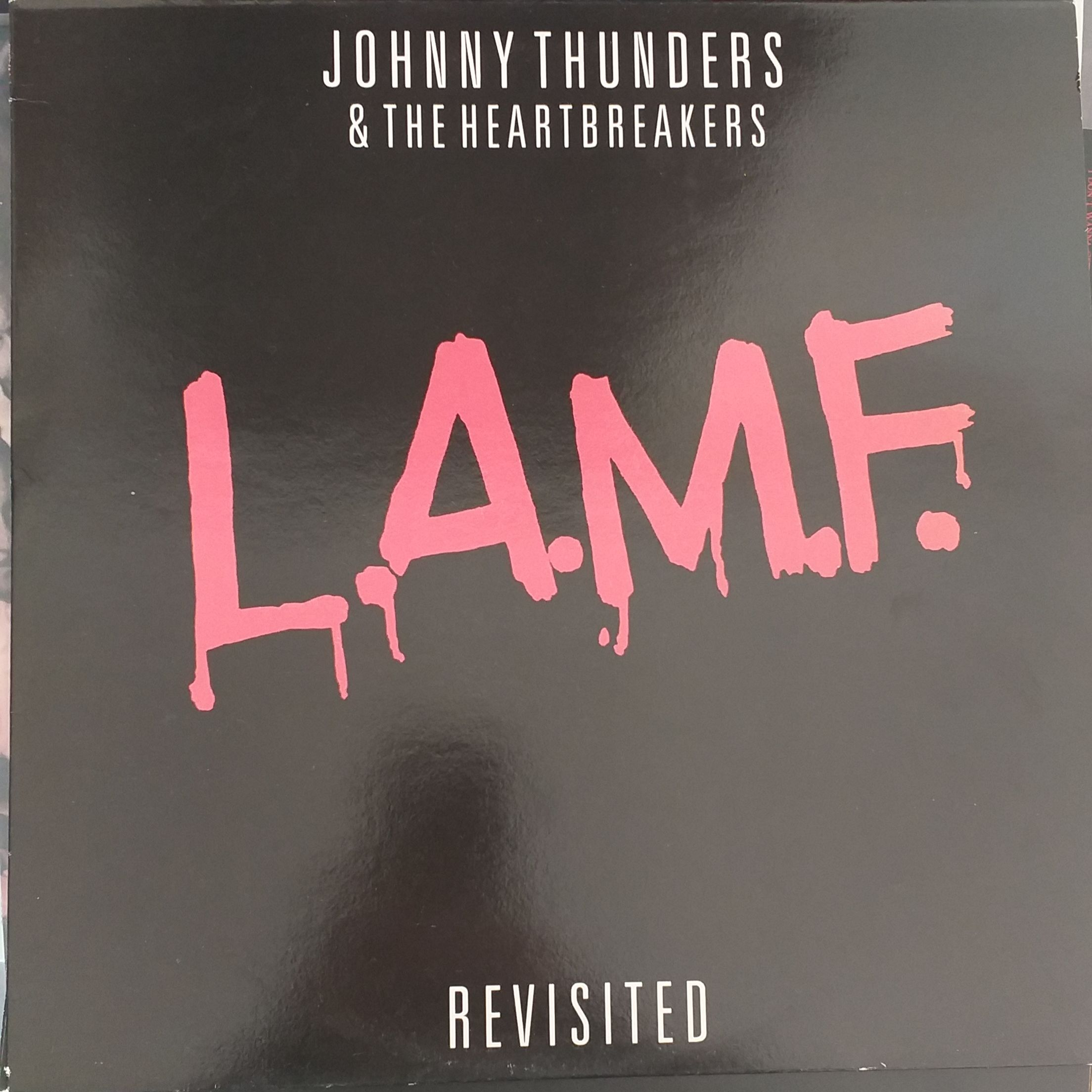 Johnny Thunders & the heartbreakers L.a.m.f. revisited LP undefined