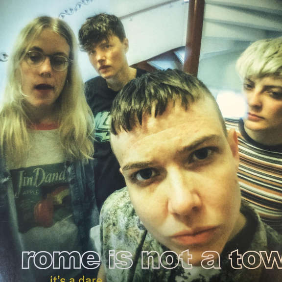 Rome Is Not A Town It's A Dare LP 0