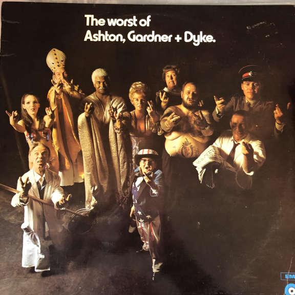 Ashton, Gardner + Dyke The Worst Of Ashton, Gardner + Dyke. LP 0
