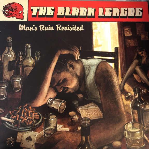 The Black League Man's Ruin Revisited LP 0
