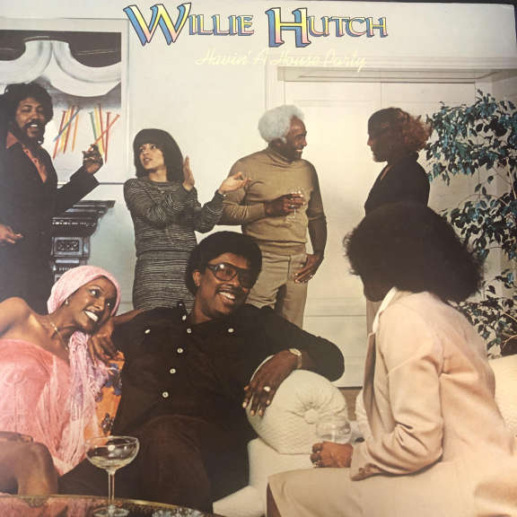 Willie Hutch Havin' A House Party LP 0