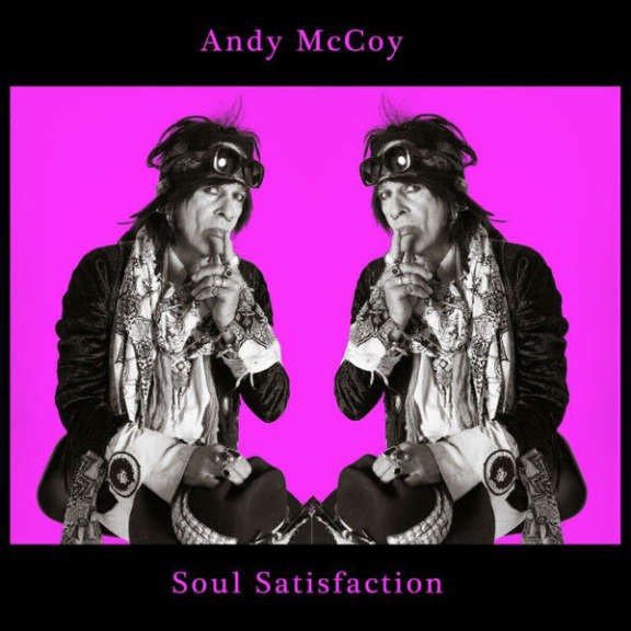 Andy McCoy Soul Satisfaction  Oheistarvikkeet 0