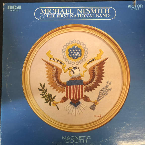 Michael Nesmith & The First National Band Magnetic South  LP 0